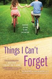 Things I Can't Forget - Kenneally, Miranda