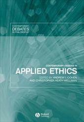 Contemporary Debates in Applied Ethics - Cohen, James Ed. / Wellman / Wellman, Christopher H.