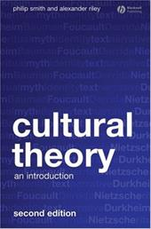 Cultural Theory: An Introduction - Smith, Philip / Riley, Alexander