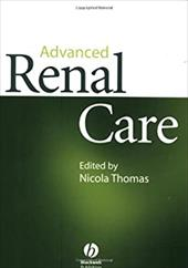 Advanced Renal Care - Thomas, Jeanette Ed. / Thomas, Nicola