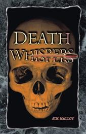 Death Whispers - Malloy, Jim