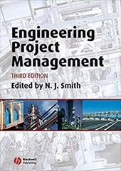 Engineering Project Management - Smith, N. J.