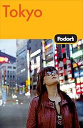 Fodor's Tokyo [With Pull-Out Map]