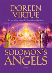 Solomon's Angels: Ancient Secrets of Love, Manifestation, Power, Wisdom, and Self-Confidence - Virtue, Doreen