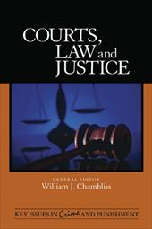 Courts, Law, and Justice - Chambliss, William J.