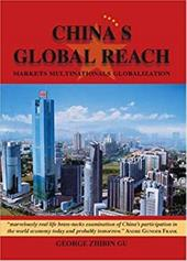 China's Global Reach: Markets, Multinationals, Globalization