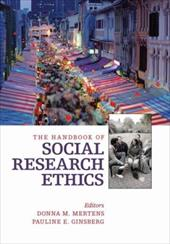 The Handbook of Social Research Ethics - Mertens, Donna M. / Ginsberg, Pauline