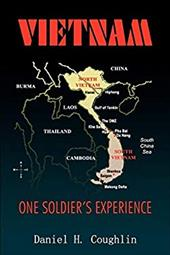 Vietnam: One Soldier's Experience - Coughlin, Daniel H.