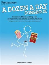 A Dozen a Day Songbook, Preparatory: Broadway, Movie and Pop Hits: Mid-Elementary - Willis Music Co