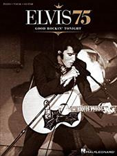 Elvis 75: Good Rockin' Tonight - Presley, Elvis