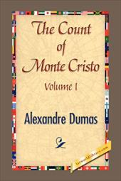 The Count of Monte Cristo Volume I - Dumas, Alexandre / 1st World Library
