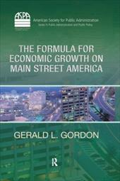 The Formula for Economic Growth on Main Street America - Gordon, Gerald L.
