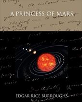 A Princess of Mars - Burroughs, Edgar Rice