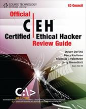 Official Certified Ethical Hacker Review Guide - Defino, Steven / Kaufman, Barry / Valenteen, Nick