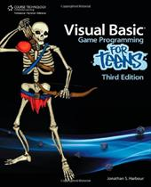 Visual Basic Game Programming for Teens - Harbour, Jonathan S.