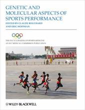 Genetic and Molecular Aspects of Sports Performance - Bouchard, Claude / Hoffman, Eric P.
