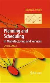 Planning and Scheduling in Manufacturing and Services - Pinedo, Michael L.