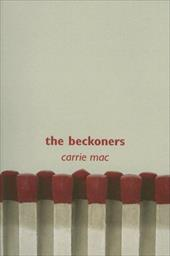 The Beckoners - Mac, Carrie