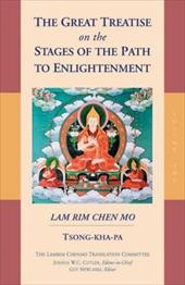 The Great Treatise on the Stages of the Path to Enlightenment - Isong-Kha-Pa / Isong-Kha-Pa / Tsong-Kha-Pa