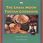 The Lhasa Moon Tibetan Cookbook - Wangmo, Tsering / Houshmand, Zara