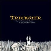 Trickster: Native American Tales: A Graphic Collection - Dembicki, Matt