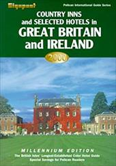 Country Inns and Selected Hotels in Great Britain and Ireland - Hankey, Alistair