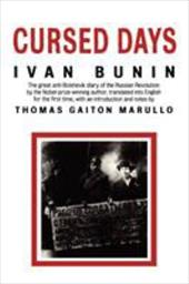 Cursed Days: Diary of a Revolution - Bunin, Ivan / Marullo, Thomas Gaiton