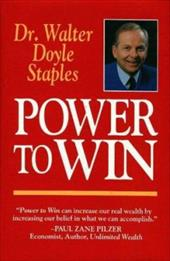 Power to Win - Staples, Walter Doyle