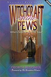 Witchcraft in the Pews - Bloomer, George G.