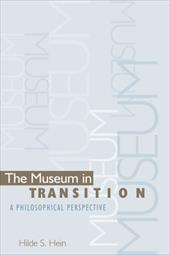 The Museum in Transition: A Philosophical Perspective - Hein, Hilde S.