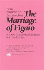 The Marriage of Figaro: In a New Translation and Adapation - De Beaumarchais, Pierre Augustin / Beaumarchais, Pierre Augustin Caron / Beaumarchais, De Pierre