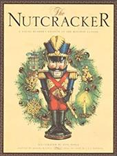 The Nutcracker - Hoffmann, E. T. A. / Walden, Daniel / Daily, Don