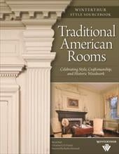 Traditional American Rooms: Celebrating Style, Craftsmanship, and Historic Woodwork - Hull, Brent / Franck, Christine G. H. / Streisand, Barbra