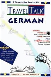 Traveltalk German [With 250+ Page Phrasebook and Two-Way Dictionary] - Penton Overseas, Inc / Lonely Planet / Penton Overseas Inc