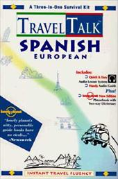 Traveltalk Spanish (European) [With 250+ Page Phrasebook and Two-Way Dictionary] - Penton Overseas, Inc / Lonely Planet / Penton Overseas Inc