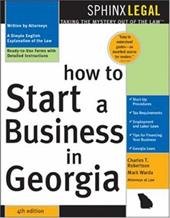 How to Start a Business in Georgia, 4e - Robertson, II / Robertson, Charles T. / Warda