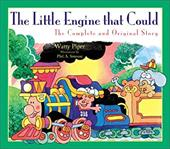 The Little Engine That Could: The Complete and Original Story - Piper, Watty / Smouse, Phil