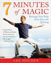 7 Minutes of Magic: The Ultimate Energy Workout - Holden, Lee / Abrams, Doug