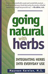 Going Natural with Herbs: Integrating Herbs Into Everyday Use - Kernion, Maureen / Young, Robert O.