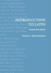 Introduction to Latin - Shelmerdine, Susan C.