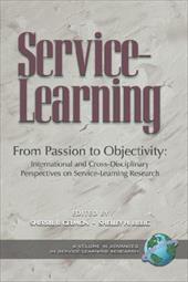 From Passion to Objectivity: International and Cross-Disciplinary Perspectives on Service-Learning Research (PB) - Gelmon, Sherril B. / Billig, Shelley H.