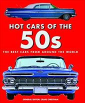 Hot Cars of the '50s: The Best Cars from Around the World - Cheetham, Craig