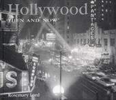 Hollywood Then and Now - Lord, Rosemary