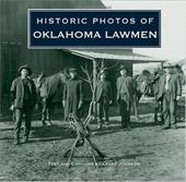 Historic Photos of Oklahoma Lawmen - Johnson, Larry