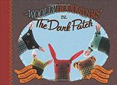The Woollyhoodwinks vs. the Dark Patch - Sanchez, Asa / Dumesnil, Phil / Root, Jeff