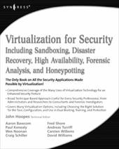 Virtualization for Security: Including Sandboxing, Disaster Recovery, High Availability, Forensic Analysis, and Honeypotting - Hoopes, John / Bawcom, Aaron / Turriff, Andreas