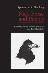 Approaches to Teaching Poe's Prose and Poetry - Weinstock, Jeffrey Andrew / Magistrale, Tony