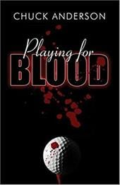 Playing for Blood - Anderson, Chuck
