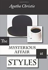The Mysterious Affair at Styles - Christie, Agatha