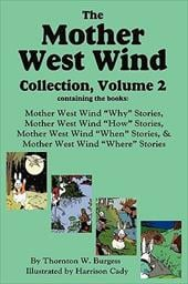 The Mother West Wind Collection, Volume 2 - Burgess, Thornton W. / Cady, Harrison